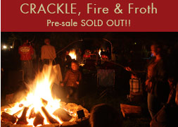 CRACKLE: Fire & Froth